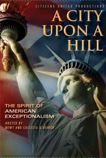 A City Upon a Hill: The Spirit of American Exceptionalism