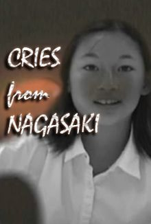 Cries From Nagasaki