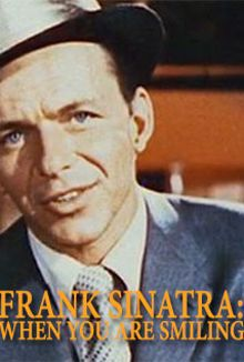 Frank Sinatra - When You Are Smiling