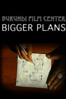 Burundi Film Center: Bigger Plans