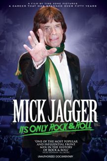 Mick Jagger: It's Only Rock & Roll, Unauthorized Documentary