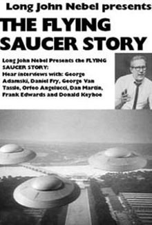 Long John Presents the Flying Saucer Story