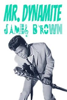 James Brown - Mr. Dynamite Unauthorized