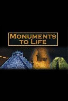 Monuments to Life