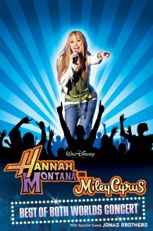 Hannah Montana and Miley Cyrus: Best of Both Worlds Concert Tours