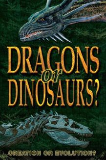 Dragons or Dinosaurs?: Creation or Evolution?