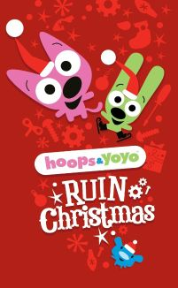 Hoops & Yoyo Ruin Christmas