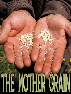 The Mother Grain