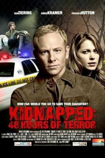 Kidnapped: 48 Hours Of Terror