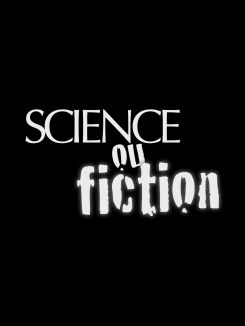 Science ou fiction
