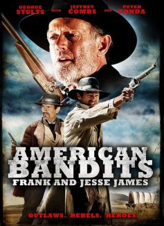American Bandits: Frank and Jesse James