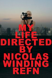 My Life Directed by Nicolas Winding