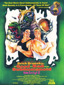 Class of Nuke 'em High 3: Good/Bad/Subhumanoid