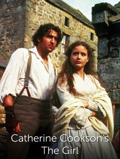 Catherine Cookson's The Girl