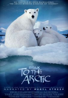 IMAX To The Arctic