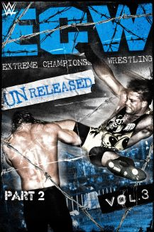 WWE Presents: ECW Unreleased Vol. 3, Part 2