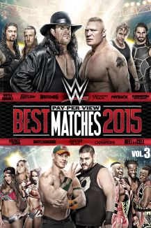WWE: Best Pay-Per-View Matches 2015: Volume 3