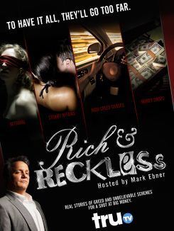 Rich and Reckless